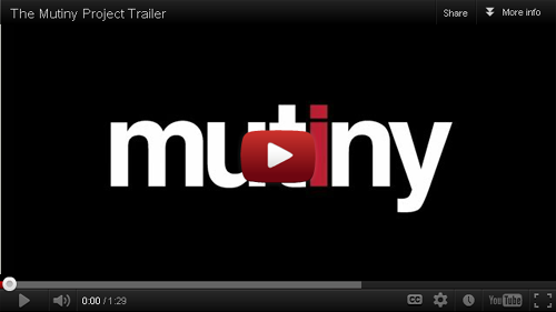 Click here to watch the trailer for The Mutiny Project